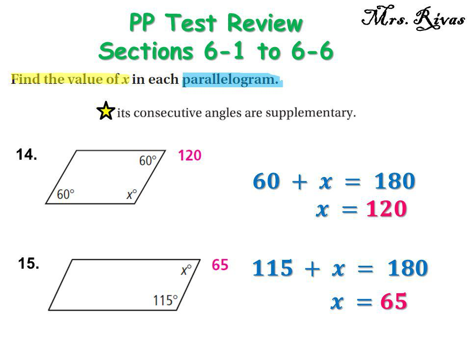 PP Test Review Sections 6-1 to 6-6 Mrs. Rivas 14. 15.