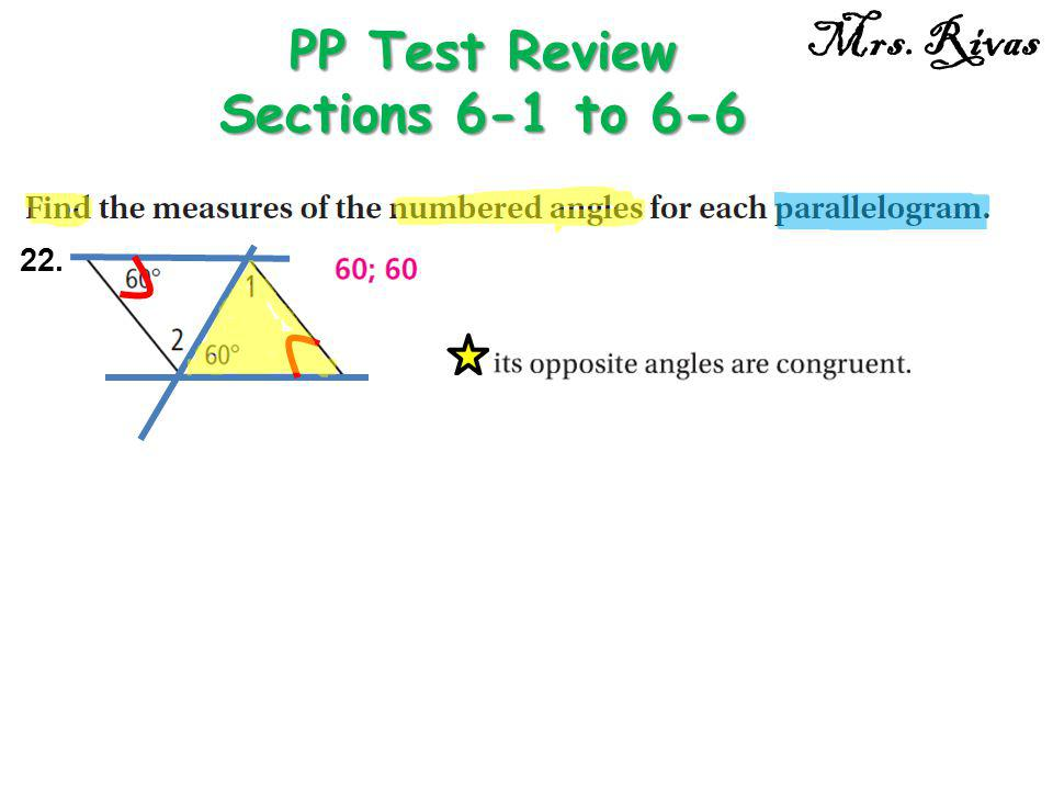 PP Test Review Sections 6-1 to 6-6 Mrs. Rivas 22.