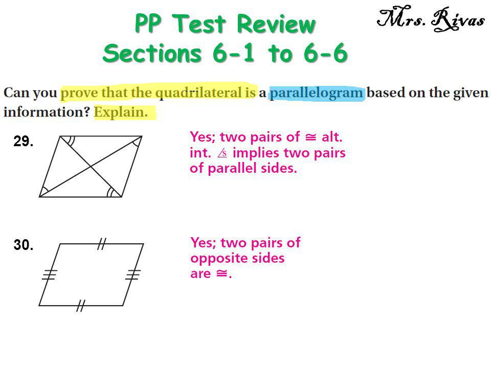29. PP Test Review Sections 6-1 to 6-6 Mrs. Rivas 30.