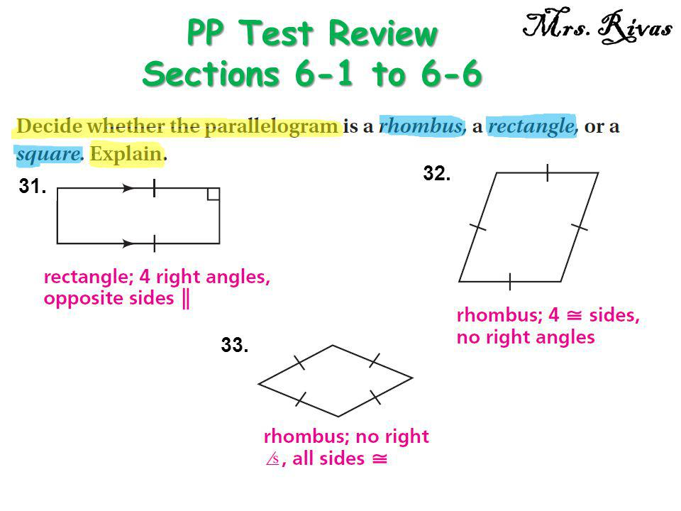 31. PP Test Review Sections 6-1 to 6-6 Mrs. Rivas 32. 33.