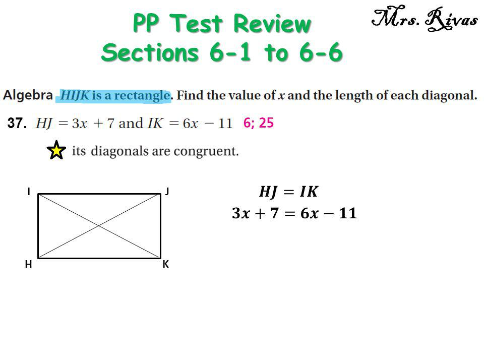 37. PP Test Review Sections 6-1 to 6-6 Mrs. Rivas H IJ K