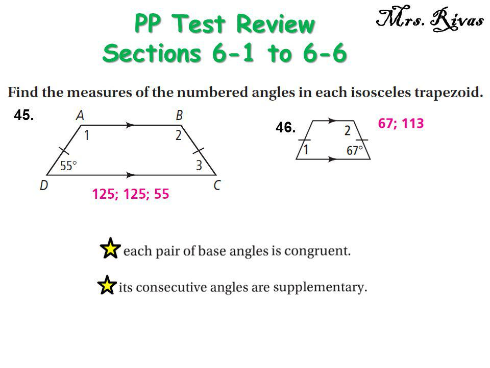 45. PP Test Review Sections 6-1 to 6-6 Mrs. Rivas 46.