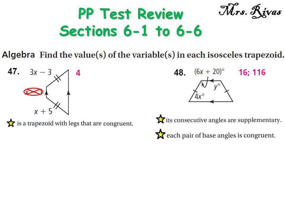 47. PP Test Review Sections 6-1 to 6-6 Mrs. Rivas 48.