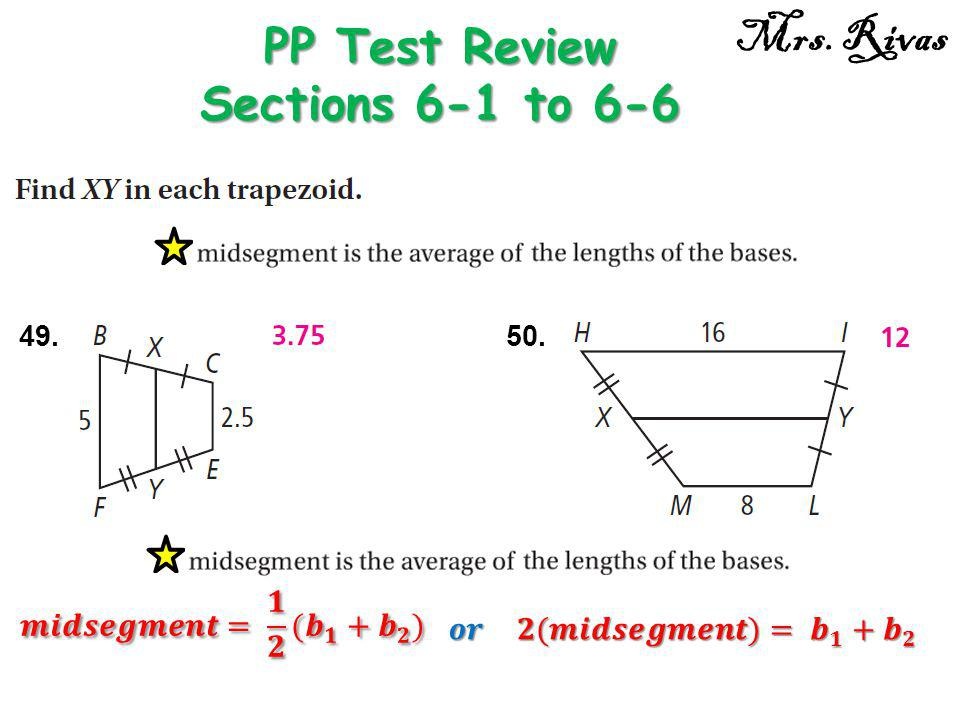 49. PP Test Review Sections 6-1 to 6-6 Mrs. Rivas 50.