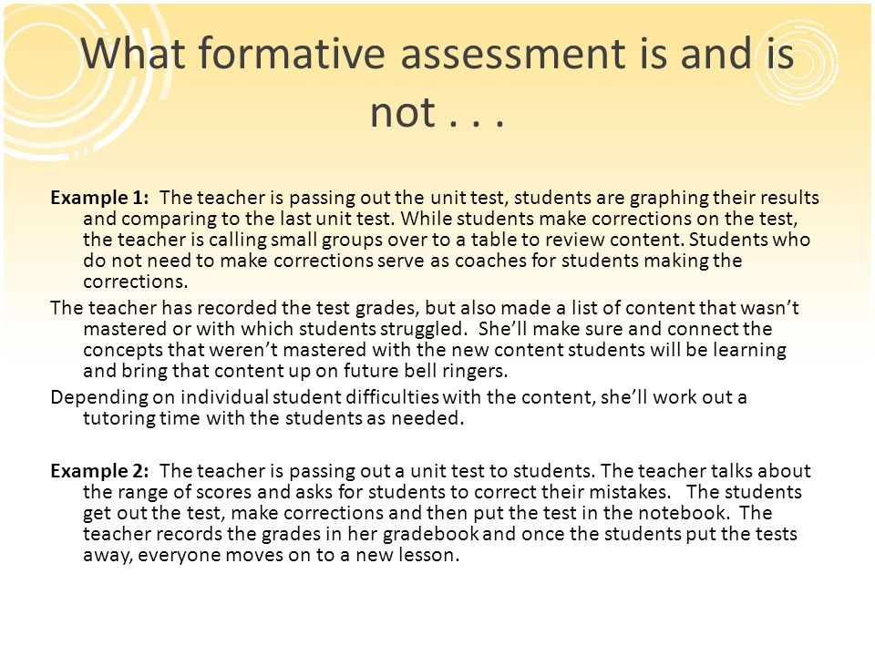 What formative assessment is and is not...