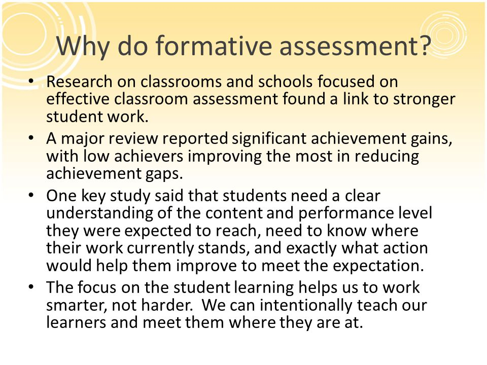 Why do formative assessment.