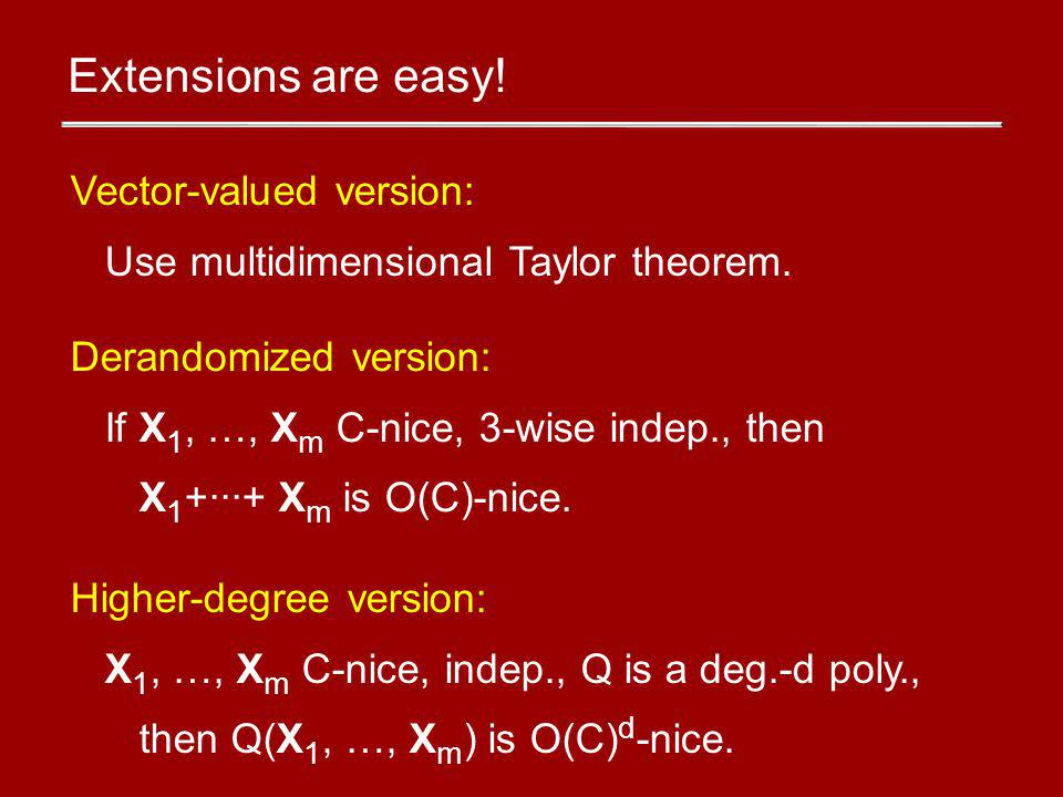 Extensions are easy.Vector-valued version: Use multidimensional Taylor theorem.