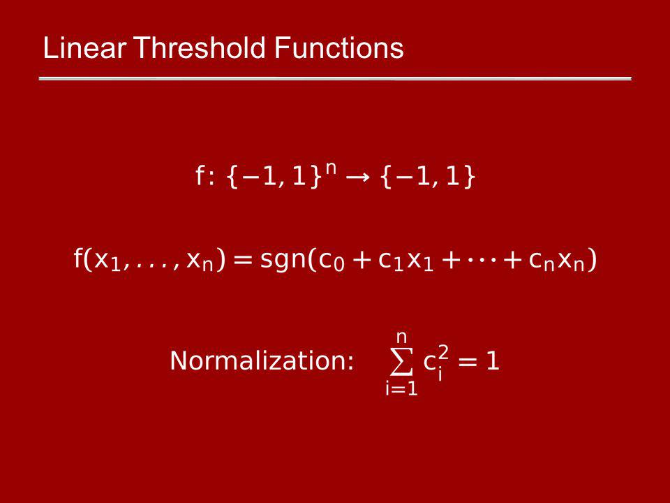 Linear Threshold Functions