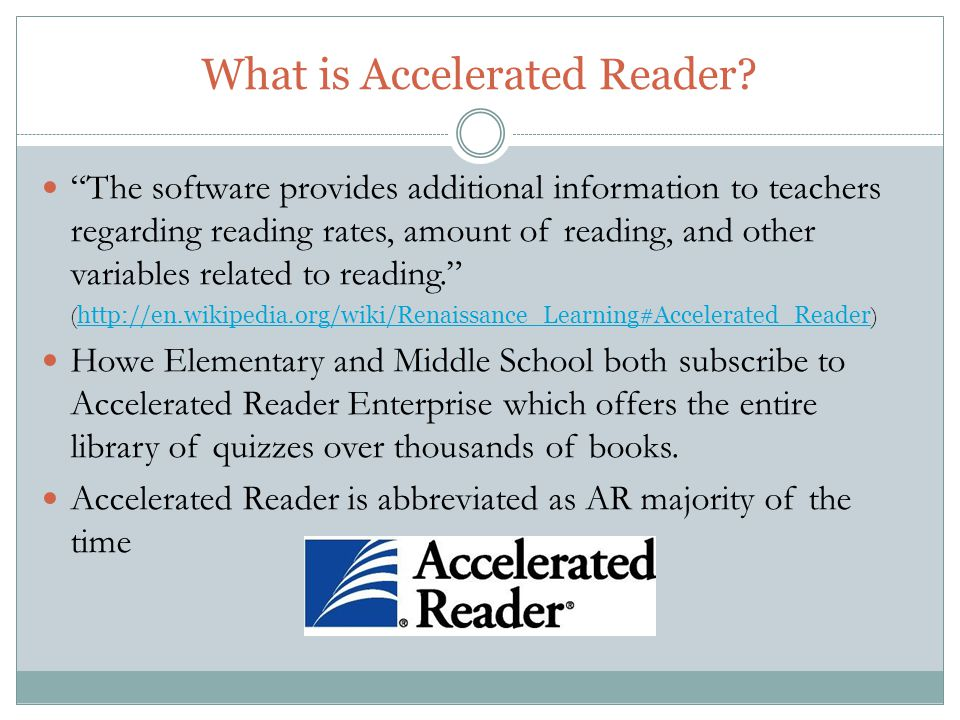 What is Accelerated Reader.