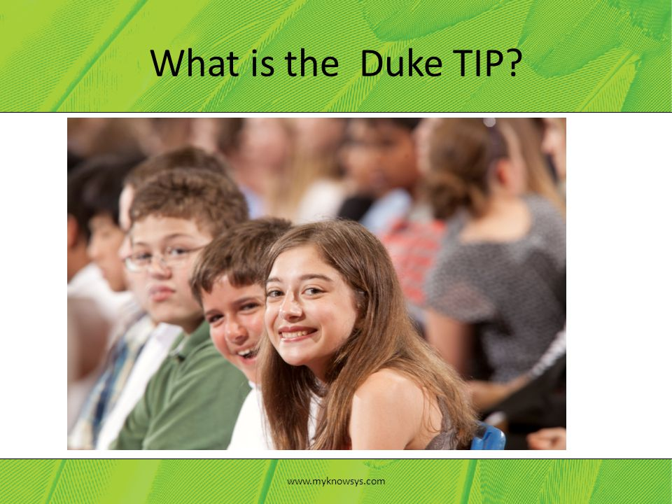 What is the Duke TIP www.myknowsys.com