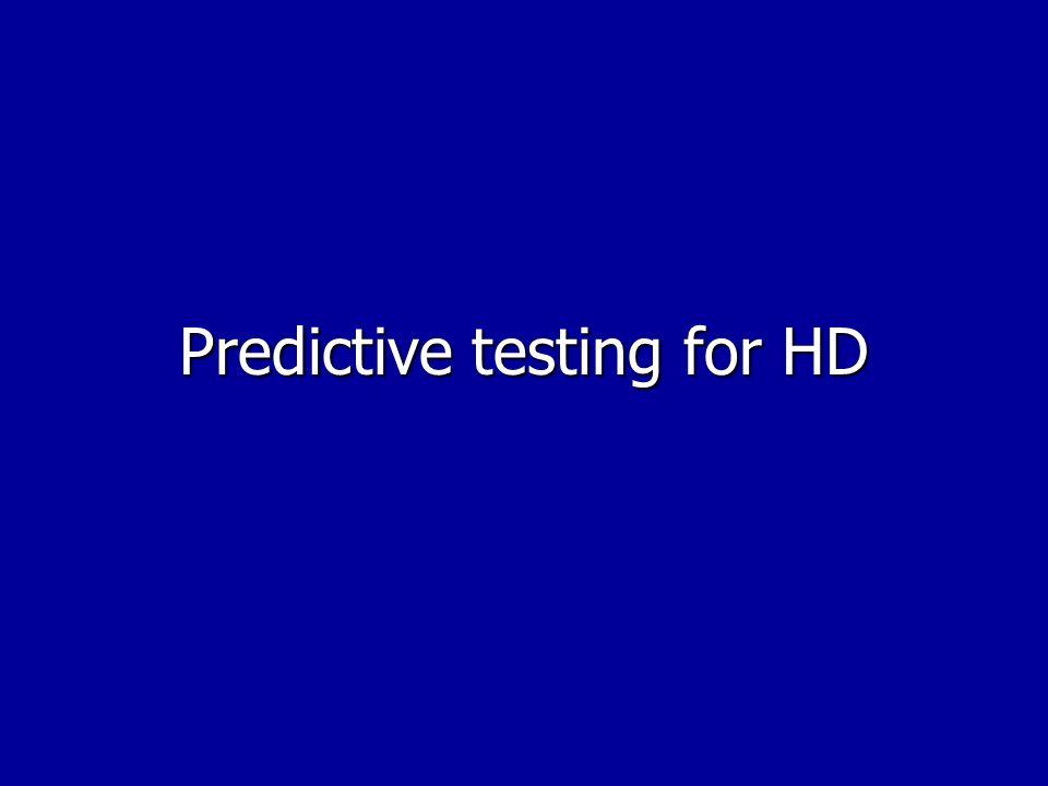 Predictive testing for HD