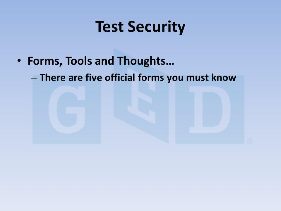 Forms, Tools and Thoughts… – There are five official forms you must know Test Security
