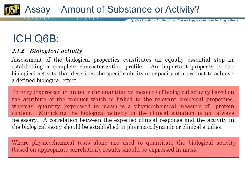 Assay – Amount of Substance or Activity? ICH Q6B: