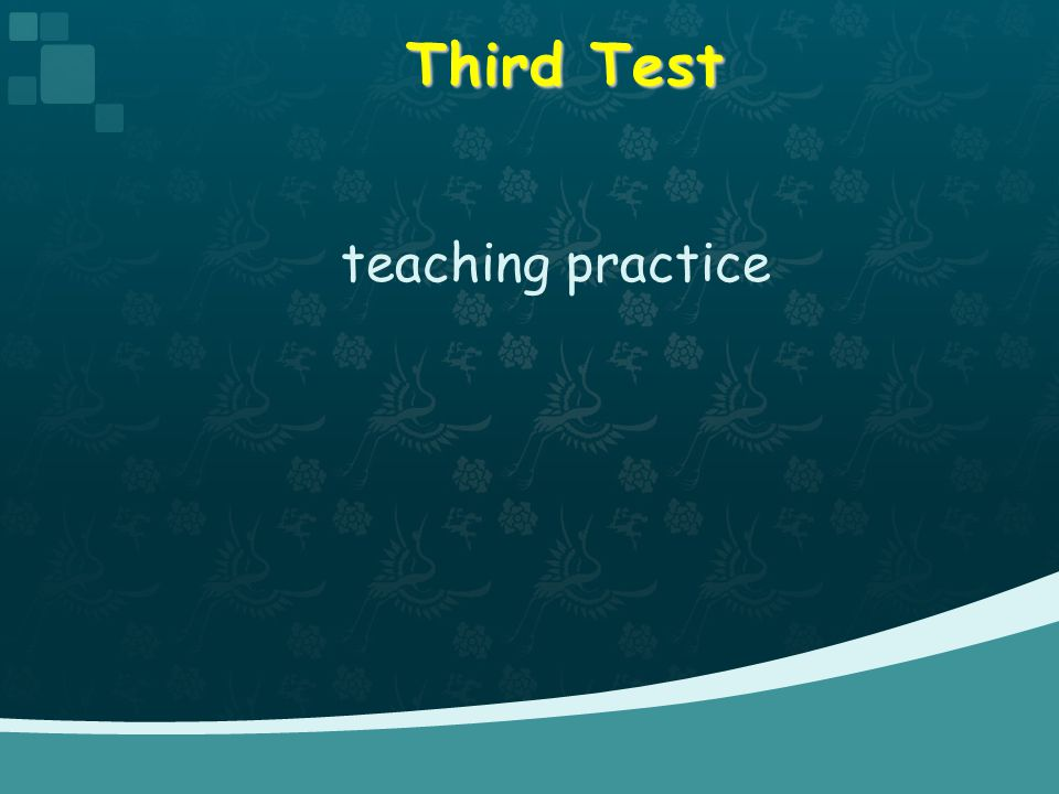 Third Test teaching practice