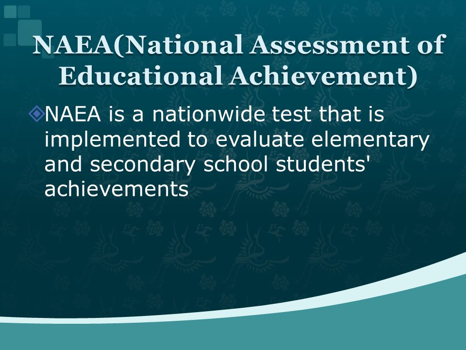 NAEA is a nationwide test that is implemented to evaluate elementary and secondary school students' achievements