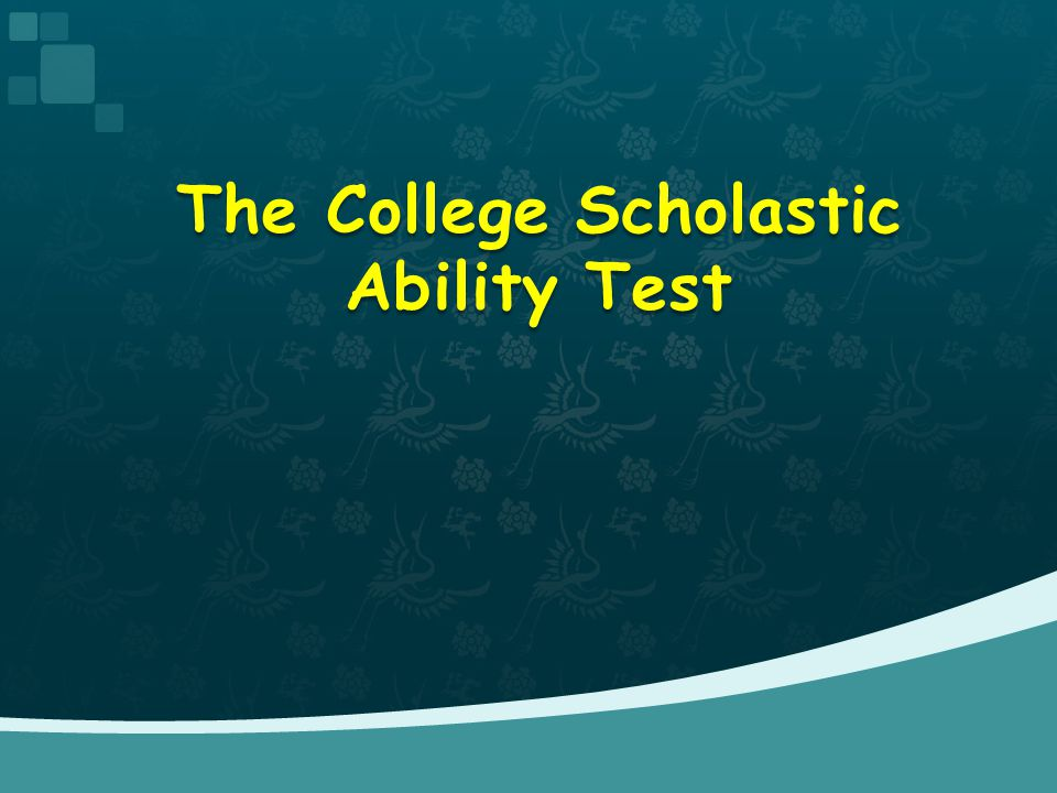 The College Scholastic Ability Test