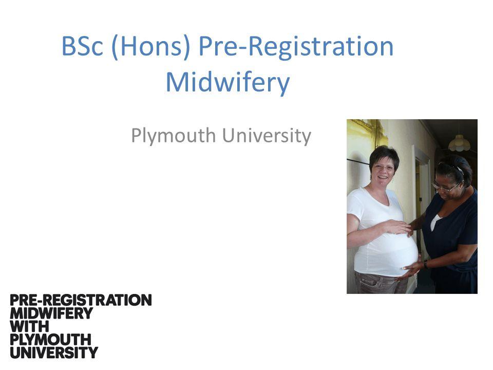 BSc (Hons) Pre-Registration Midwifery Plymouth University