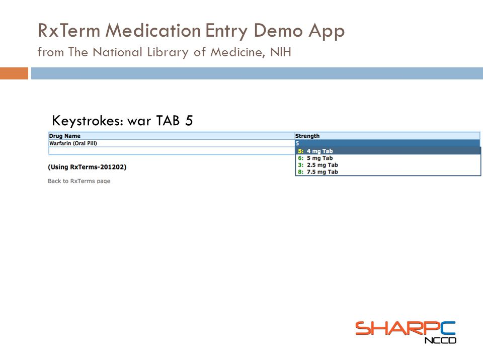 Keystrokes: war TAB 5 RxTerm Medication Entry Demo App from The National Library of Medicine, NIH