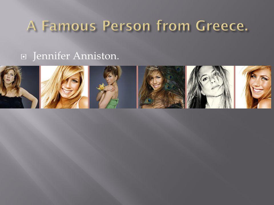 Jennifer Anniston.