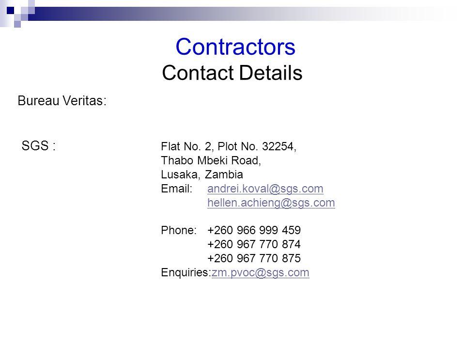 Contractors Contact Details Bureau Veritas: SGS : Flat No.