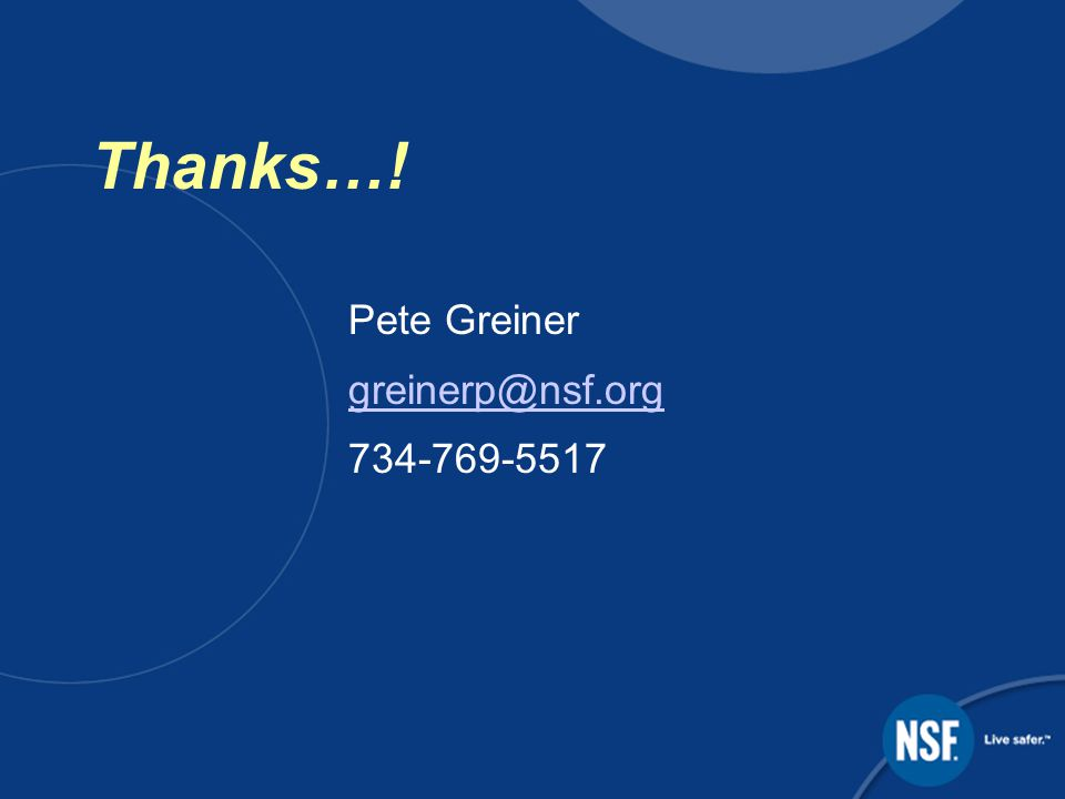Thanks…! Pete Greiner
