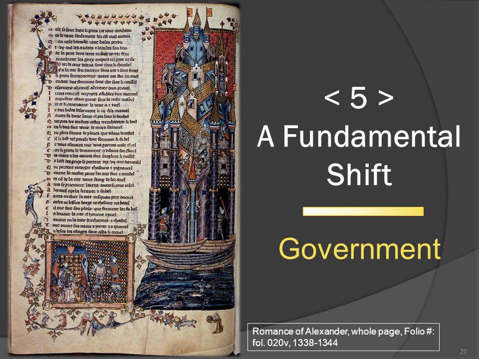 A Fundamental Shift Government 20 Romance of Alexander, whole page, Folio #: fol. 020v, 1338-1344