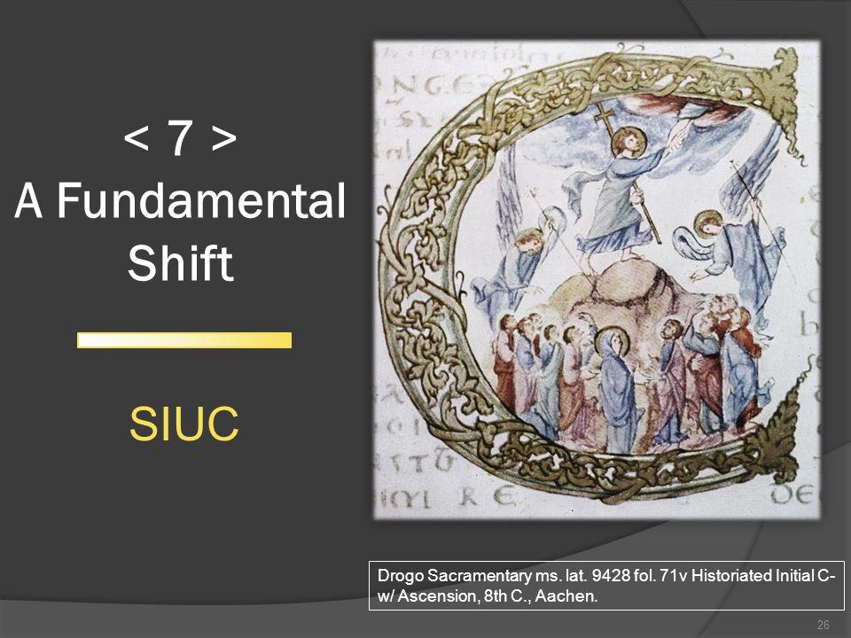 A Fundamental Shift 26 SIUC Drogo Sacramentary ms.