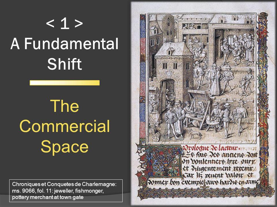 A Fundamental Shift The Commercial Space 3 Chroniques et Conquetes de Charlemagne: ms.