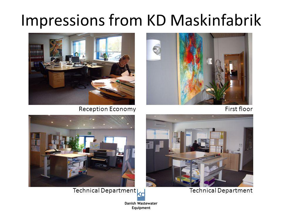 Impressions from KD Maskinfabrik Reception EconomyFirst floor Technical Department