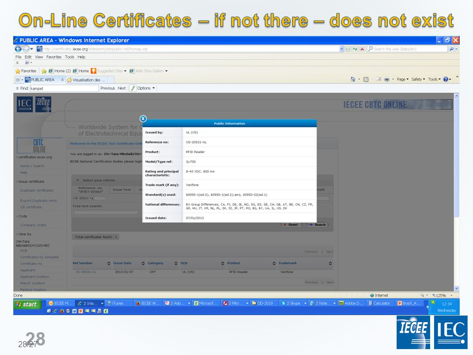CB Scheme ISO/IEC System 1-b Testing Review of the Test Report CB Test Certificate Test Report – TR Full Certification Scheme ISO/IEC System 5 Testing