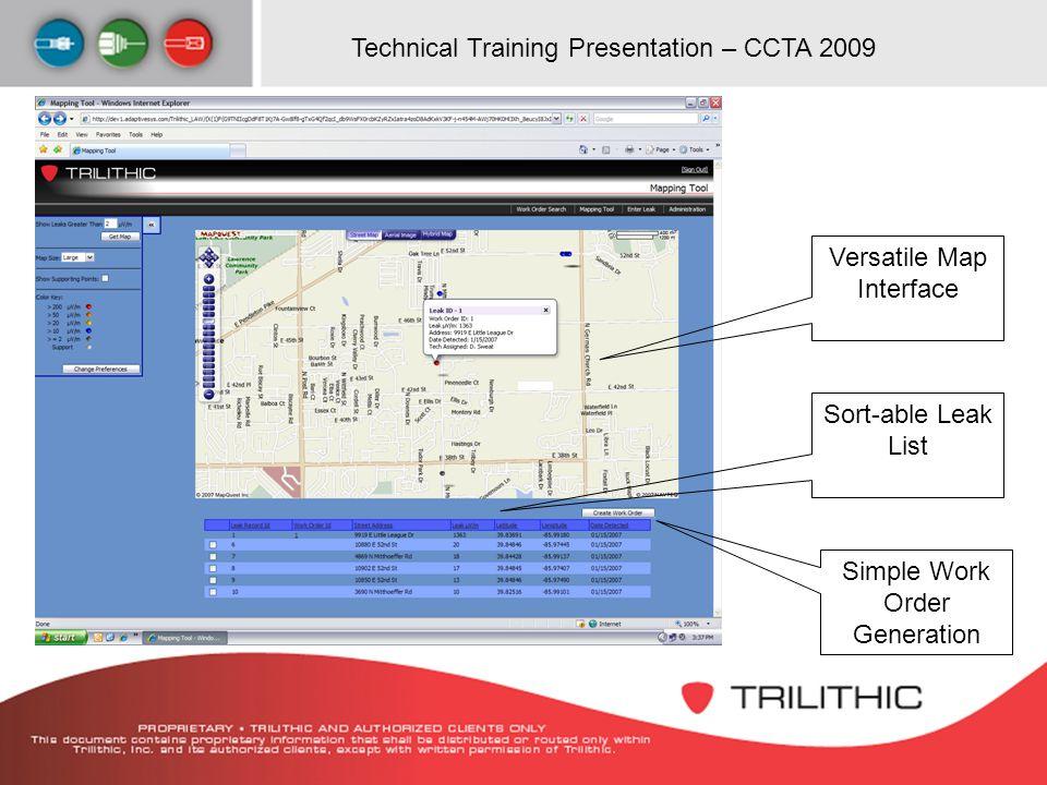 Technical Training Presentation – CCTA 2009 LAW Map Versatile Map Interface Sort-able Leak List Simple Work Order Generation