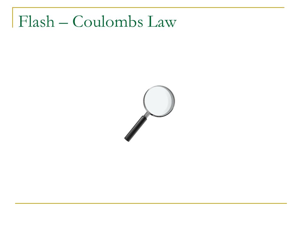 Flash – Coulombs Law