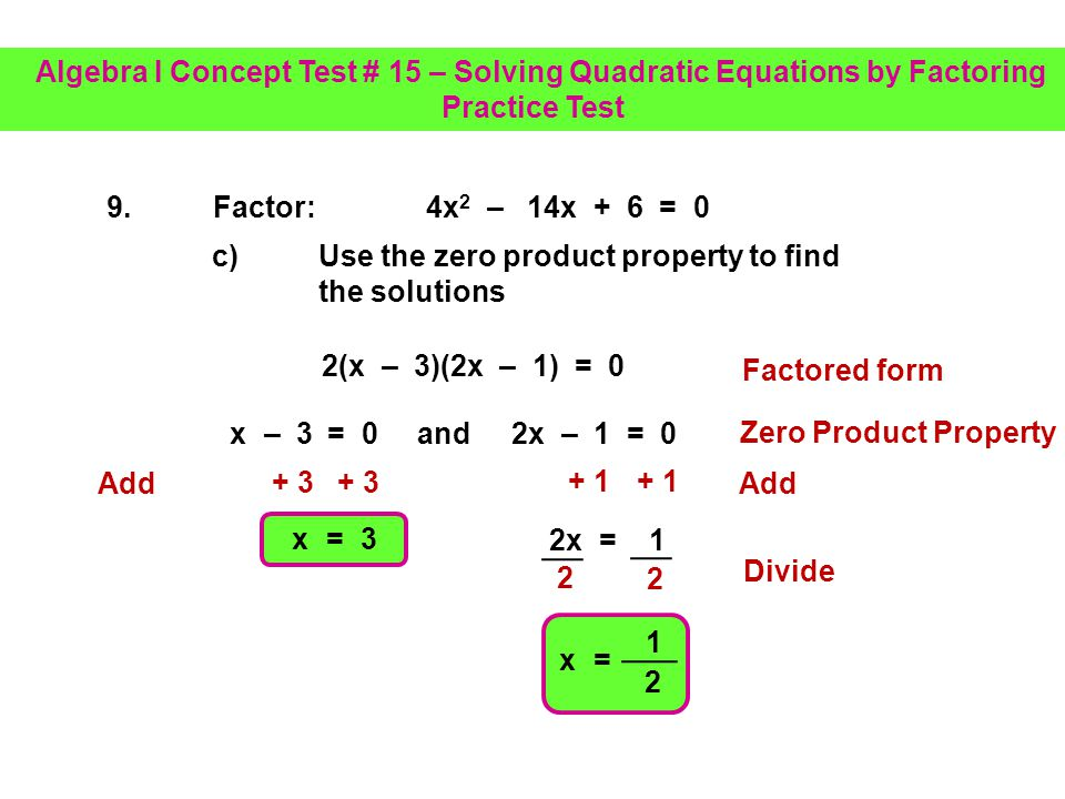 b) Factor the resulting trinomial 9.