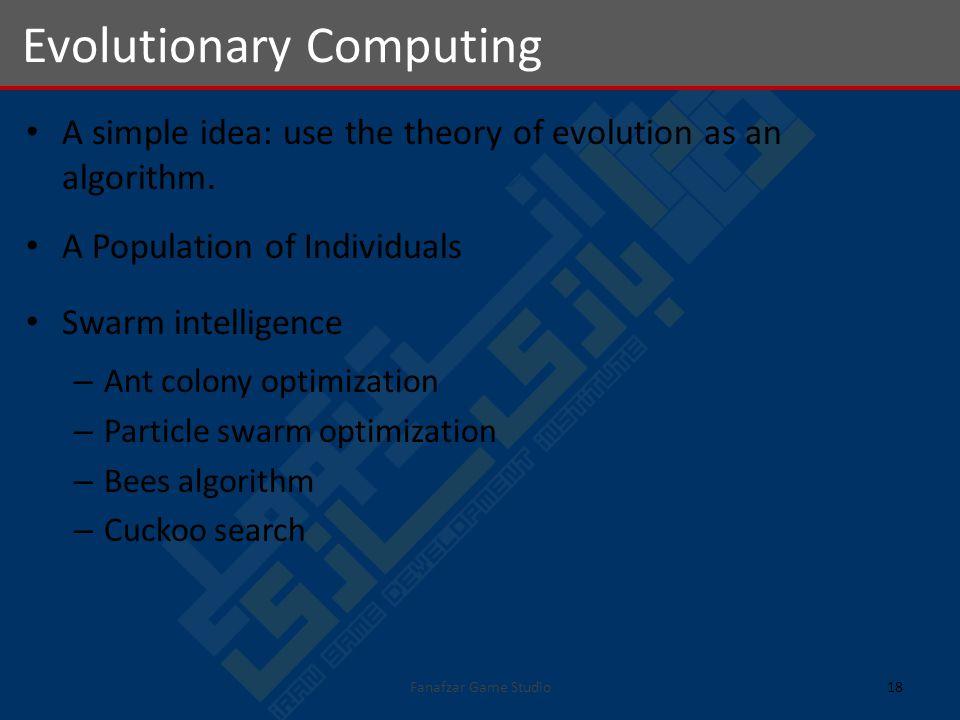 A simple idea: use the theory of evolution as an algorithm.