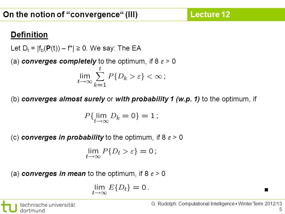 Lecture 12 G.Rudolph: Computational Intelligence Winter Term 2012/13 6 Lemma (a) ) (b) ) (c).