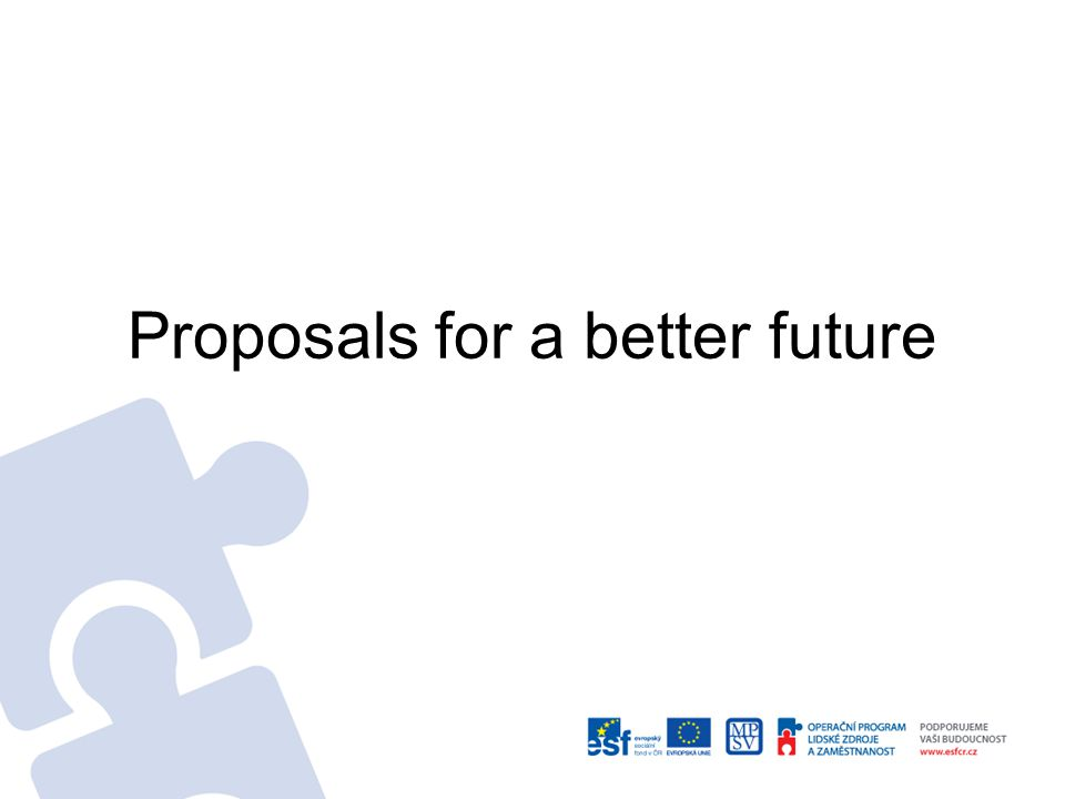 Proposals for a better future