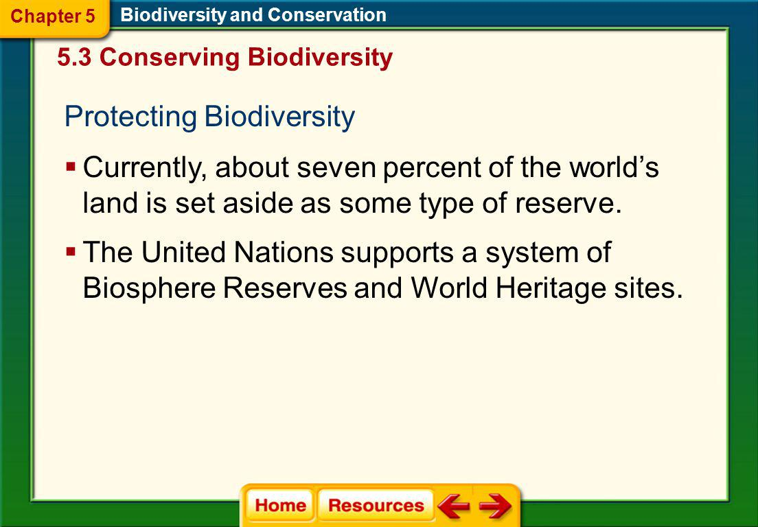 Biodiversity and Conservation Sustainable use means using resources at a rate in which they can be replaced or recycled while preserving the long-term