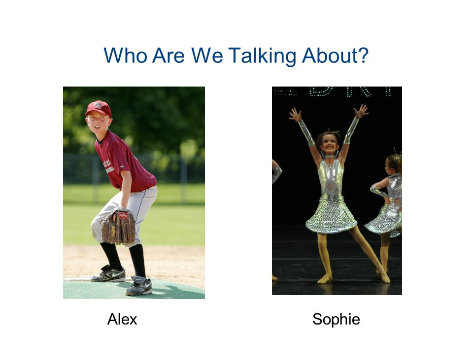 Who Are We Talking About? AlexSophie