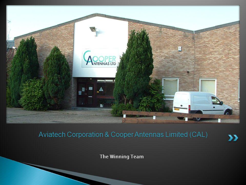 The Winning Team Aviatech Corporation & Cooper Antennas Limited (CAL)