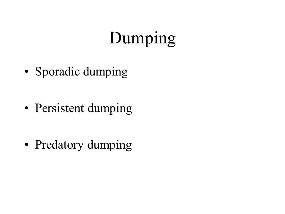 Dumping Sporadic dumping Persistent dumping Predatory dumping