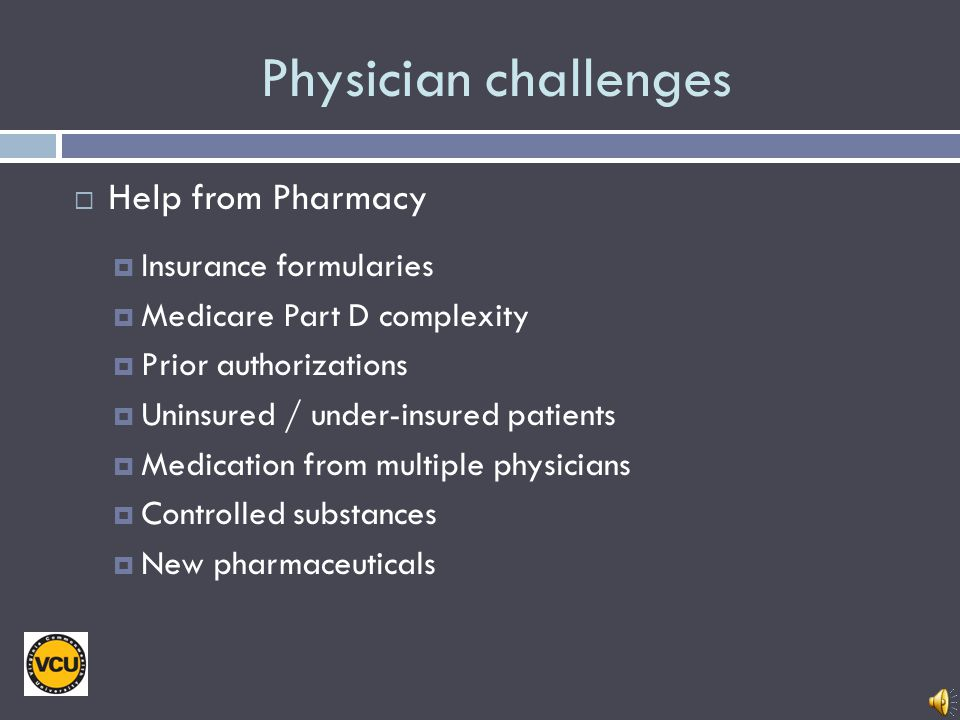 Physician challenges: Patient Care Time pressures Office visits Hospital length of stay Aging population Multiple chronic illnesses Declining function