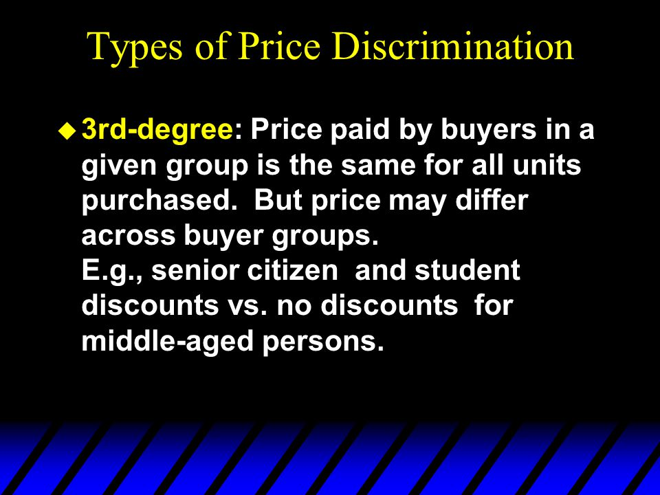 First-degree Price Discrimination u Each output unit is sold at a different price.