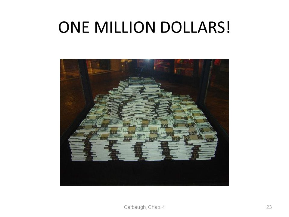 ONE MILLION DOLLARS! Carbaugh, Chap. 423