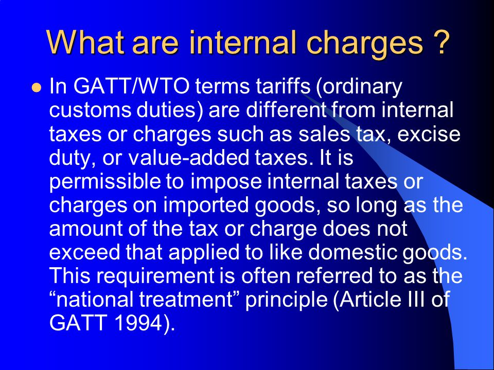 Types of tariffs (contd) Ad valorem equivalents (AVE): Where specific tariffs or compound tariffs are in force, it is often necessary to provide an AVE to enable tariffs to be compared or to measure compliance with an ad valorem tariff target.