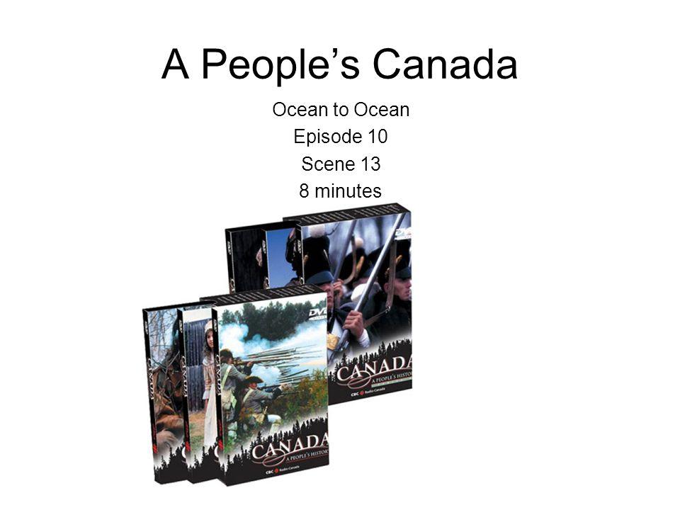 A Peoples Canada Ocean to Ocean Episode 10 Scene 13 8 minutes
