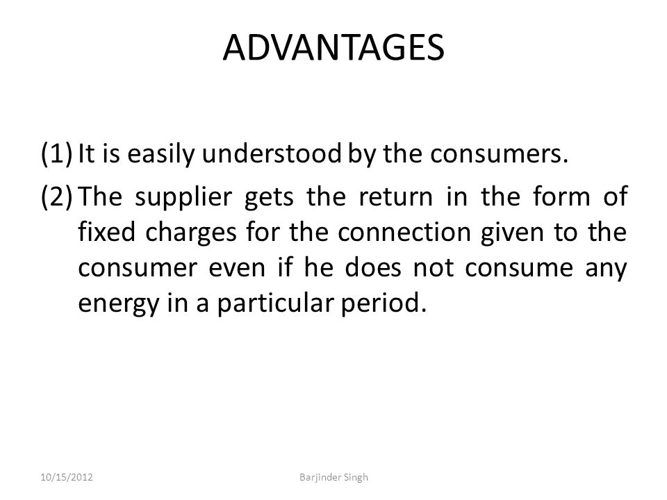 ADVANTAGES (1)It is easily understood by the consumers.