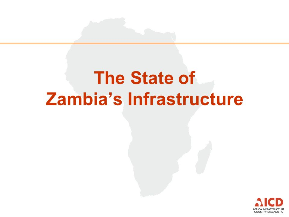 The State of Zambias Infrastructure