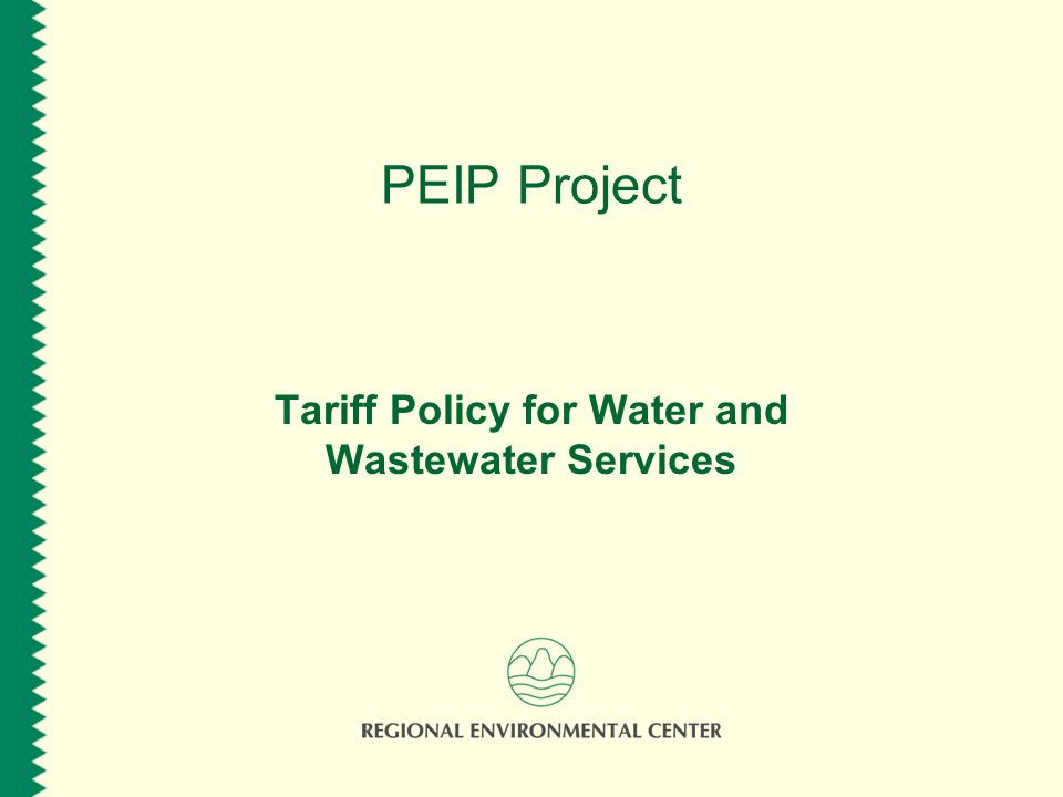 PEIP Project Tariff Policy for Water and Wastewater Services