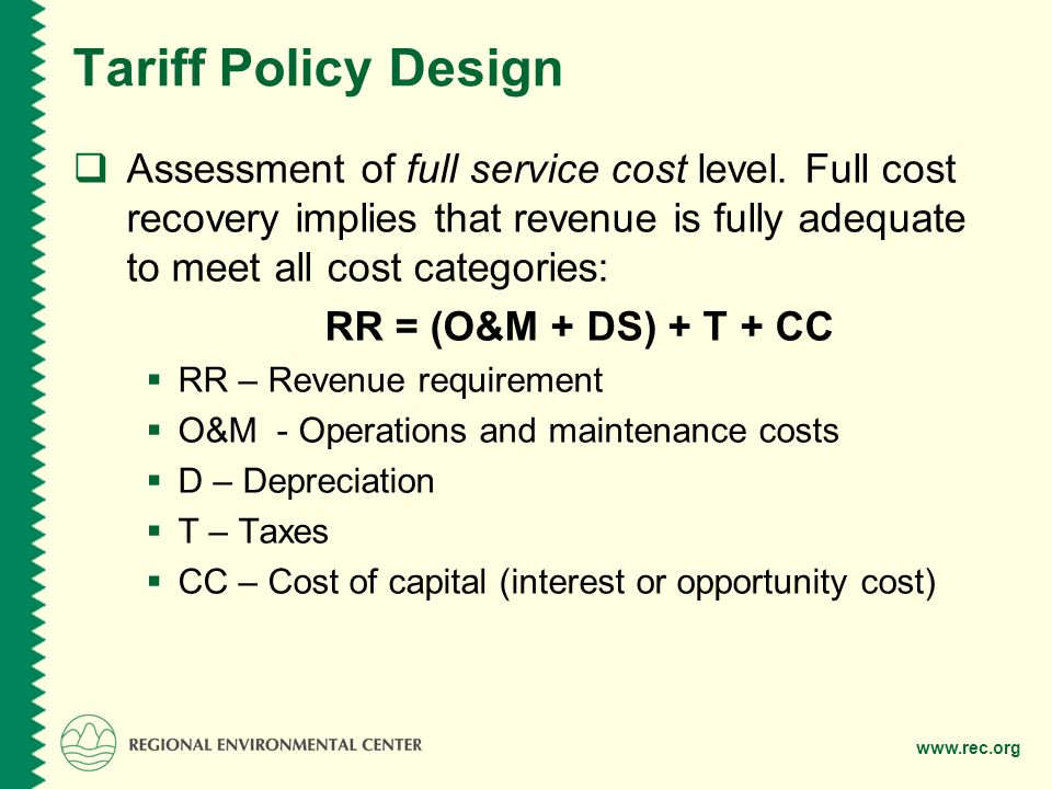 www.rec.org Tariff Policy Design Assessment of full service cost level.