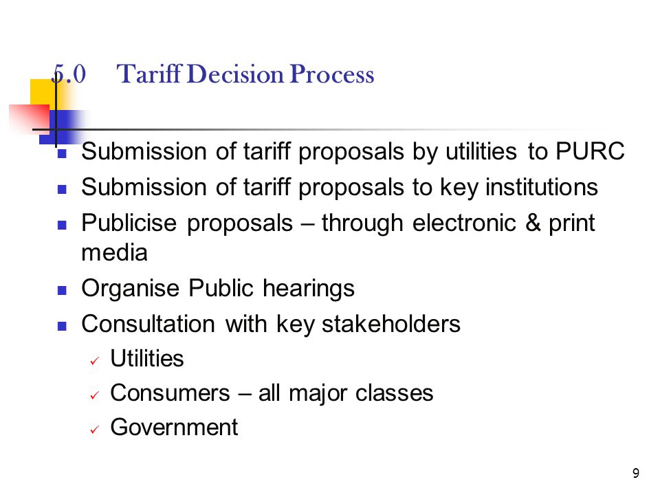 10 6.0 Composition of Tariff Bulk Generation Tariff – weighted average of all generation sources Imports Combined cycle thermal Simple cycle thermal Hydro Renewables Fair RoR on investment